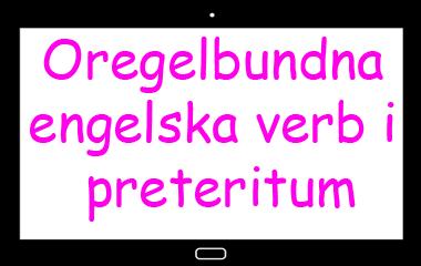 Spelet 10 oregelbundna verb i preteritum
