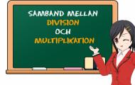 Samband mellan division och multiplikation