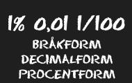 Bråkform Decimalform Procentform